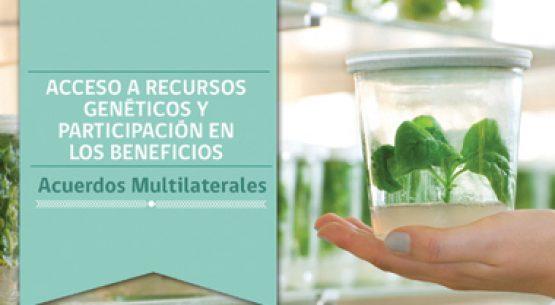 Acceso a recursos genéticos y participación en los beneficios: acuerdos multilaterales. Mayo 2014