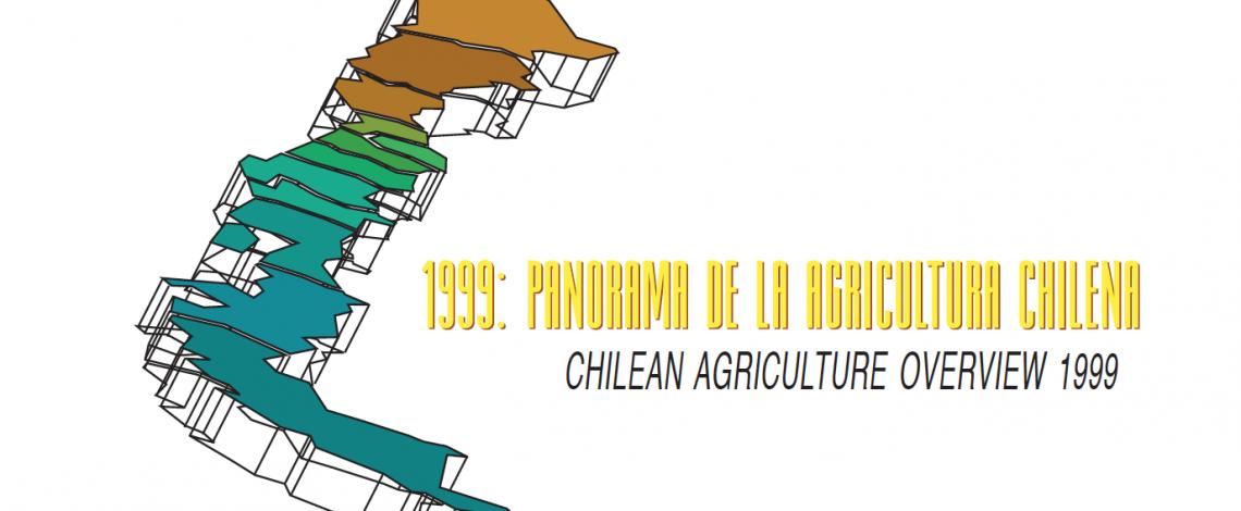 Panorama de la Agricultura Chilena 1999