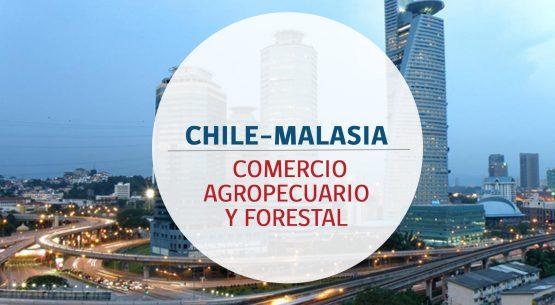 Chile-Malasia: comercio agropecuario y forestal . Septiembre de 2014