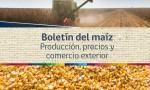 Boletín del maíz: producción, precios y comercio exterior