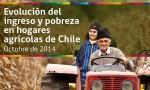 141029_Evolución del ingreso y pobreza en hogares agrícolas de Chile