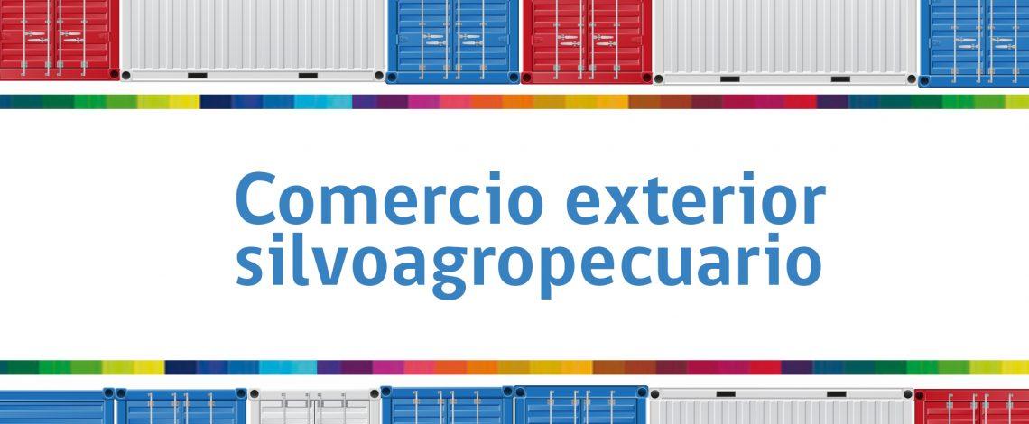 Comercio exterior silvoagropecuario: Años 2014 – 2016