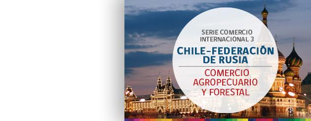 150714_Chile–F-de-RUSIA- comercio agropecuario y forestal_carrusel