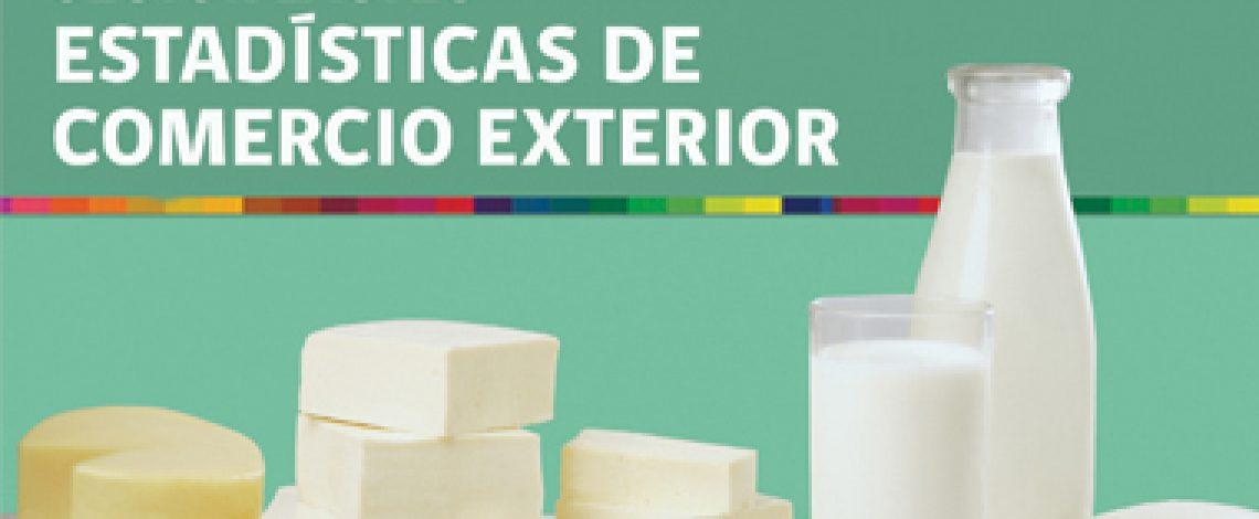 Boletín sector lácteo: estadísticas de comercio exterior. Abril de 2016