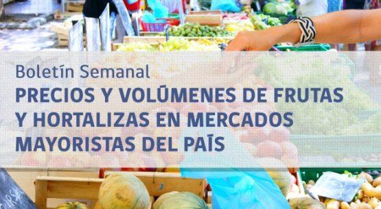 Boletín semanal de precios y volúmenes de frutas y hortalizas en mercados mayoristas del país