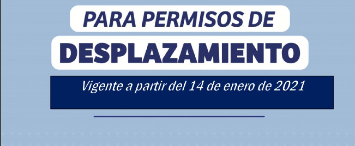 Instructivo para permisos de desplazamiento. Vigente a partir del 14 de enero de 2021